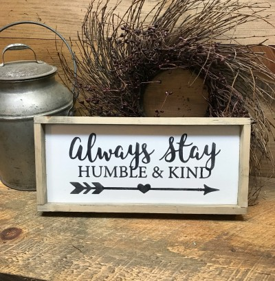 Always-stay-humble-and-kind-3
